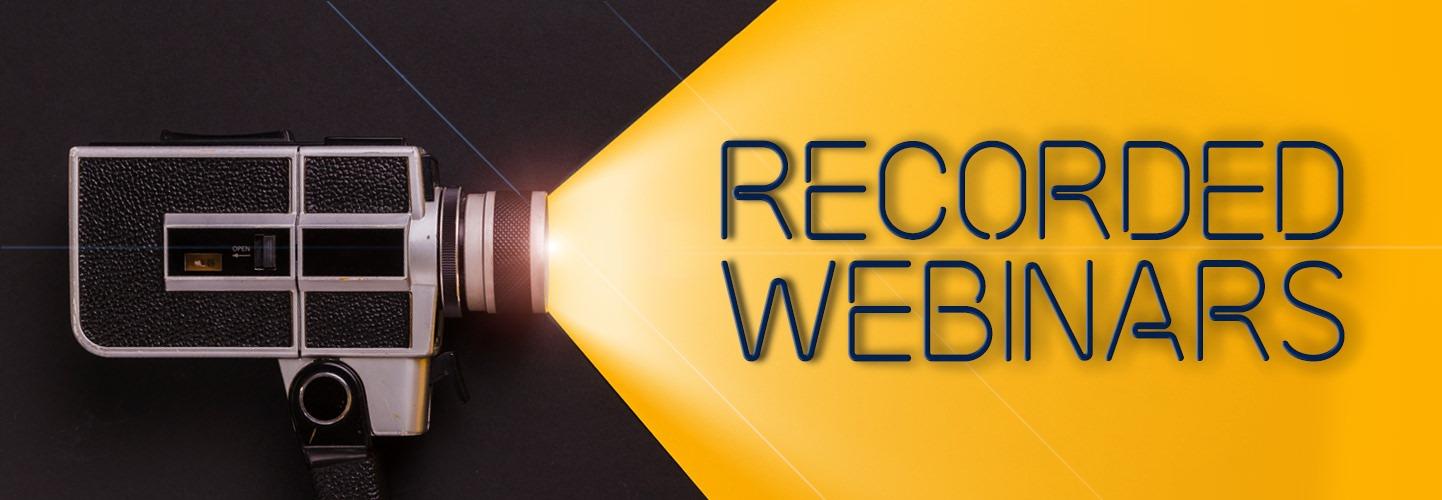 Recorded Webinars